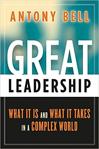 Great Leadership - Antony Bell
